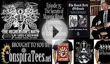 Higherside Chats 75: Secrets of Masonic Ritual, Philosophy