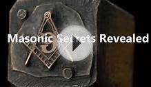 Masonic Secrets Revealed (Secret Society Exposed)